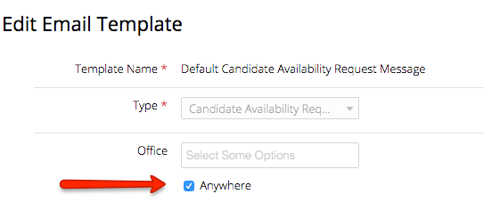 Set up office specific email templates greenhouse support to update the template to assign it to a specific office or multiple offices first uncheck the box next to anywhere and then you will be able to select maxwellsz