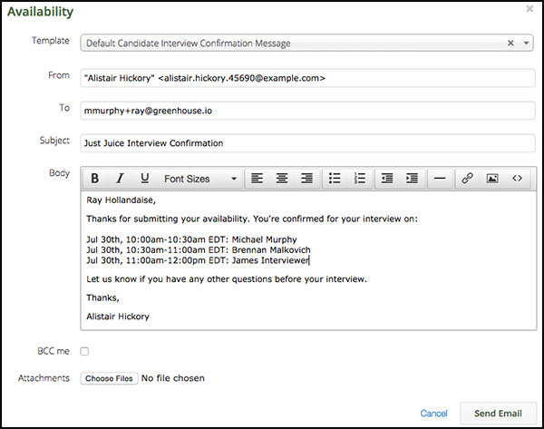 Interview confirmation email greenhouse support by default the body of the email is drawn from the send interview confirmation template maxwellsz